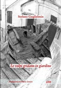 S. Guglielmin, Le volpi gridano...