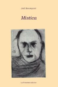 J. Bousquet, Mistica