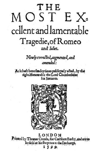 Romeo and Juliet, 1599