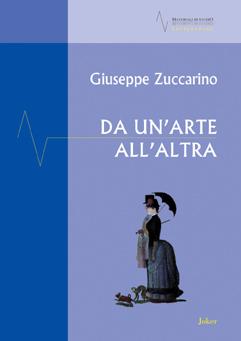 Giuseppe Zuccarino, Da un'arte all'altra, 2009