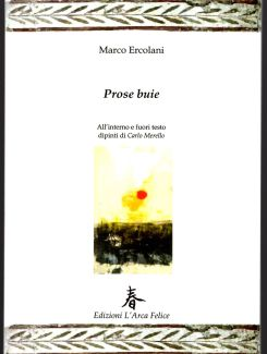 Marco Ercolani, Prose buie