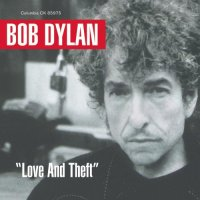 Bob Dylan, Love and theft