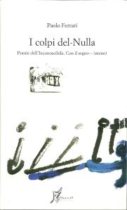 Paolo Ferrari, I colpi del - Nulla