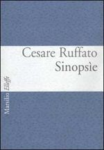 Cesare Ruffato, Sinopsie