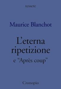M. Blanchot, L'eterna ripetizione