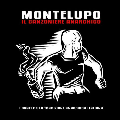 Montelupo, Canzoniere anarchico