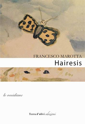 Francesco Marotta - Hairesis