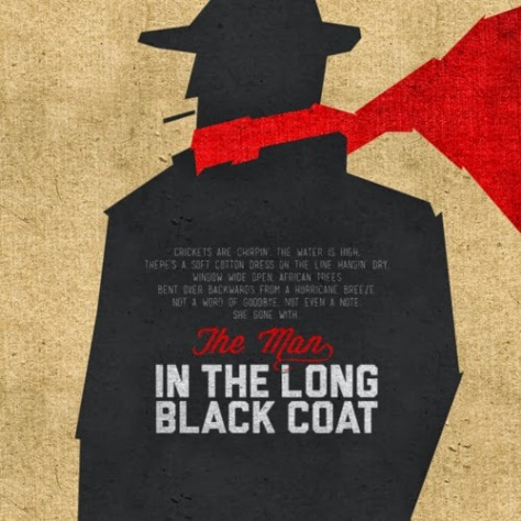 Andrew Colunga, The Man In The Long Black Coat