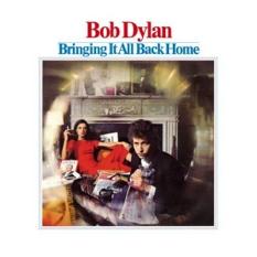 Bob Dylan, Bringing It All  Back Home