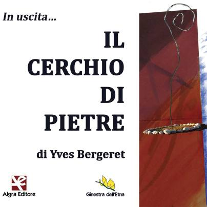 Yves Bergeret, Il cerchio di pietre