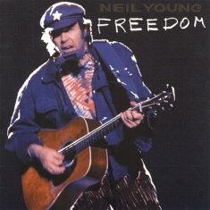 Neil Young, Freedom