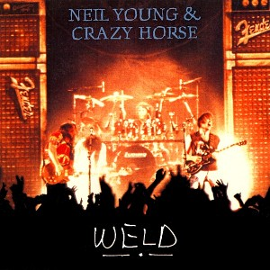 Neil Young, Weld