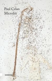 Paul Celan, Microliti