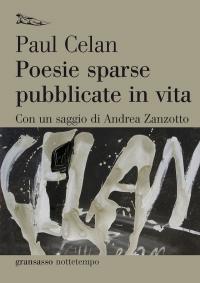 Paul Celan, Poesie sparse pubblicate in vita