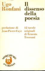 Ugo Ronfani, Il dissenso della poesia